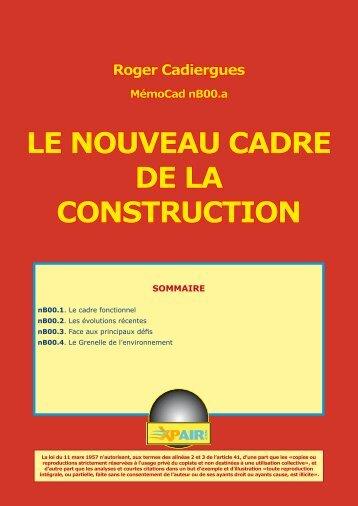 LE NOUVEAU CADRE DE LA CONSTRUCTION