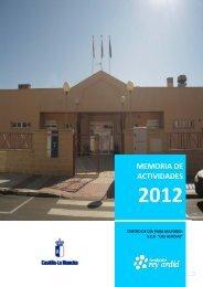 Memoria 2.012 Centro de Día Las Acacias. - Fundación Rey Ardid