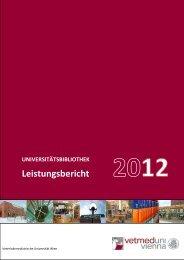 Leistungsbericht der Universitätsbibliothek für das Jahr 2012
