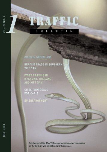 TRAFFIC Bulletin (Vol. 20 No. 1) (pdf) - Asian Turtle Conservation ...