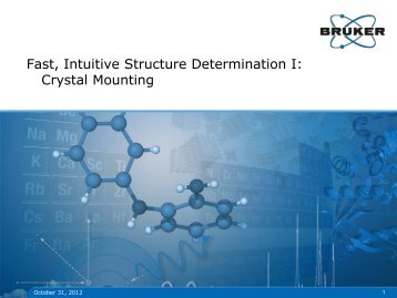 Bruker AXS Fast Intuitive Structure Determination I Crystal Mounting ...