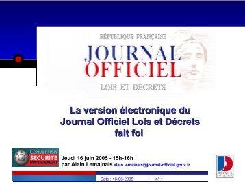 La version électronique du Journal Officiel Lois et Decrets fait foi