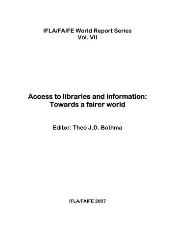 IFLA/FAIFE Report 2007. Access to Libraries and Information ...