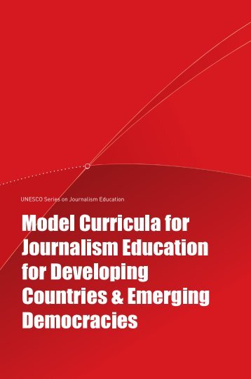 Model curricula for journalism education for developing countries ...