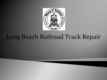 Long Beach Railroad Track Repair