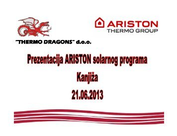 Prezentacija Ariston solarnog programa Kanjiža ... - Thermo Dragons