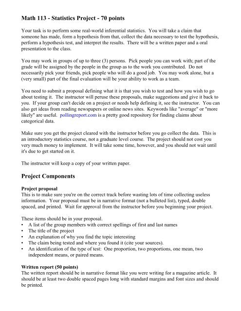 Math 113 - Statistics Project - 70 points Project Components
