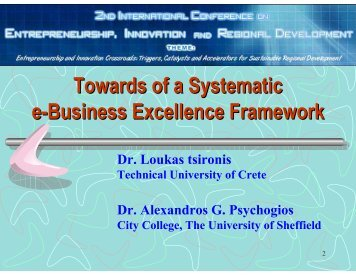 Towards of a Systematic e-Business Excellence Framework - seerc