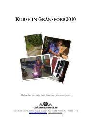 kurse in gränsfors 2010 - Gränsfors Bruk