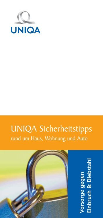 UNIQA Sicherheitstipps rund um Haus, Wohnung und Auto - Tirol