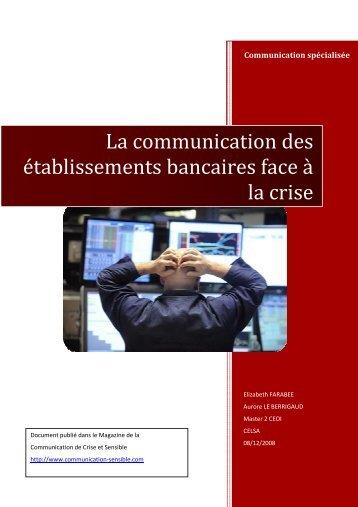 La communication des établissements bancaires face à la crise