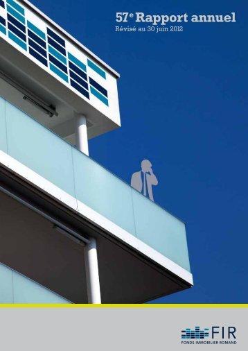 rapport annuel no 57 révisé au 30 juin 2012 - FIR - Fonds Immobilier ...