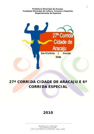 27ª CORRIDA CIDADE DE ARACAJU E 6ª CORRIDA ESPECIAL 2010