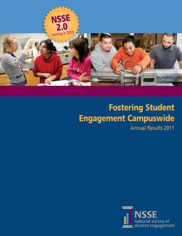 Fostering student engagement campuswide—annual results 2011