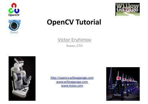 OpenCV Tutorial - University of Maryland Free Software Mirror