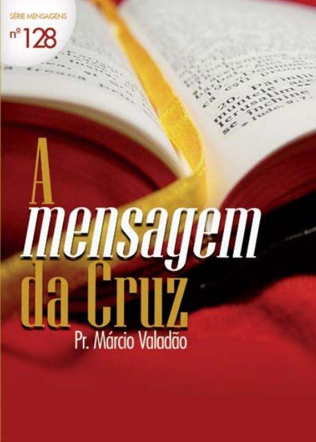 A mensagem da Cruz - Lagoinha.com