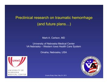 Preclinical research on traumatic hemorrhage (and future plans…)