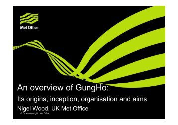 An overview of the GUNG-HO project - IS-ENES