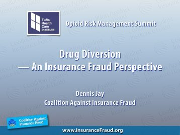 Drug Diversion — An Insurance Fraud Perspective