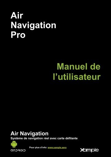 Air Navigation Pro Manuel de l'utilisateur - Xample
