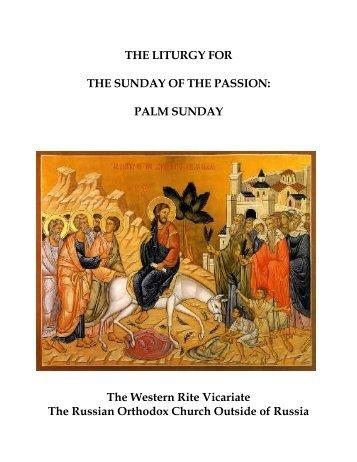 Liturgy for Palm Sunday - ROCOR Western-Rite