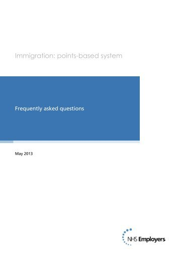 Immigration points-based system FAQ's. - NHS Employers