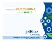 2008-2009 Env. & Soc. Report (PDF) - Jetblue