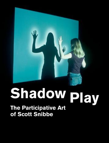 Shadow Play: The Participative Art of Scott Snibbe - Snibbe Interactive