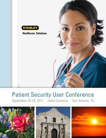 Patient Security User Conference - Stanley Healthcare Solutions