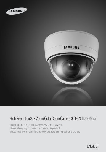 High Resolution 37X Zoom Color Dome Camera ... - Samsung CCTV