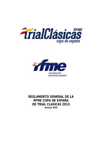 Reglamento RFME Copa de España Trial Clásicas 2013