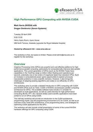 High Performance GPU Computing with NVIDIA ... - eResearch SA
