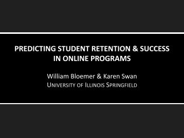 predicting student retention & success in online programs - WCET