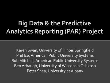 Big Data & the Predictive Analytics Reporting (PAR) Project - WCET