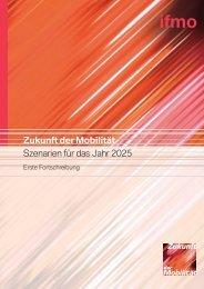 Zukunft der Mobilität - ifmo, Institut für Mobilitätsforschung
