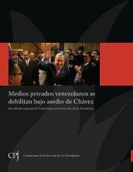 Medios privados venezolanos se debilitan bajo asedio de Chávez