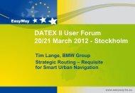 DATEX II User Forum 20/21 March 2012 - Stockholm