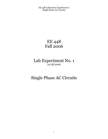 3 phase ac circuits lab report Three-phase transformer 6 the lab assistant will have 117/25 v transformer circuits on the lab then ask your lab ta to turn on the power (3phase 120v ac on.