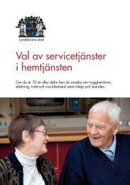 Val av servicetjänster i hemtjänsten - Landskrona kommun