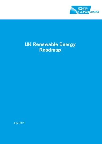 Download the UK Renewable Energy Roadmap - Seanergy 2020