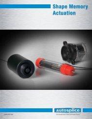 Shape Memory Actuation - Autosplice Inc.