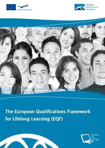 The European Qualifications Framework for Lifelong Learning (EQF)