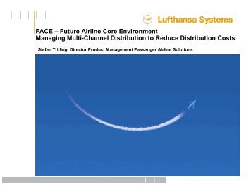 Future Airline Core Environment Managing Multi ... - Airline Information