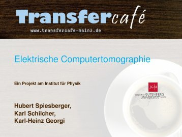 Elektrische Computertomographie - THEP Mainz