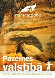 ″Latvijas valsts meži″ un mammadaba gaida tevi ciemos!