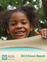 2013 Donor Report - Amherst H. Wilder Foundation
