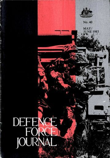 ISSUE 40 : May/Jun - 1983 - Australian Defence Force Journal