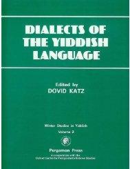 Origins of Yiddish Dialectology - Dovid Katz