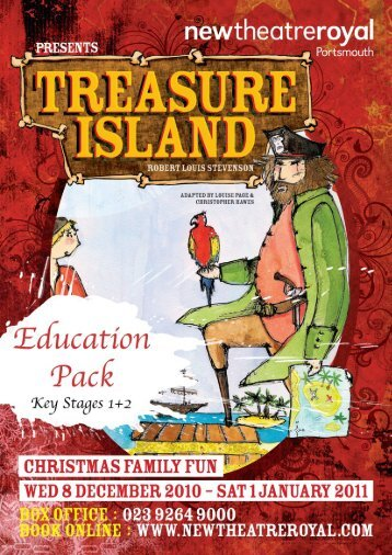 Treasure Island Education Pack (PDF) - New Theatre Royal