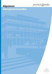 Algemene Inkoopvoorwaarden 2013 (219 kB) - Provincie Drenthe